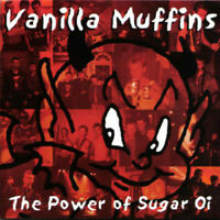 VANILLA MUFFINS Power Of Sugar Oi CD OOP 90s Swiss Punk Reality Clash Records