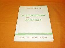 stefano virgulin l'ecumenismo del concilio ancora editrice 1965 br. cucita