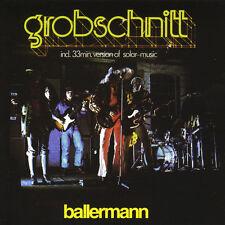 GROBSCHNITT - BALLERMANN  CD NEW