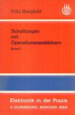 Schaltungen mit Operationsverstärkern Band 1  Fritz Bergtold ~