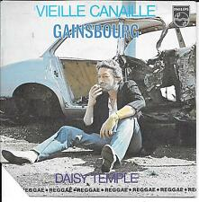 """45 TOURS / 7"""" SINGLE--SERGE GAINSBOURG--VIEILLE CANAILLE / DAISY TEMPLE--1979"""