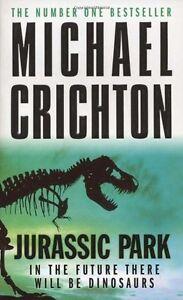 Jurassic Park By Michael Crichton. 9780099282914