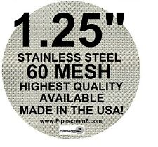 "(50+)  1.25"" STAINLESS STEEL 60 mesh PIPE SCREENS PipescreenZ™ - MADE IN THE USA"