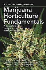 Marijuana Horticulture Fundamentals:A ComprehensiveGuide to Cannabis (Paperback)