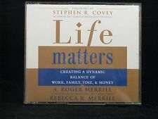 Life Matters by Rebecca & Roger Merrill (Unabridged, CD)