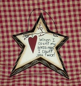 Primitive~ When I count my blessings I count you twice~ decor Wall or ornament