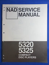 NAD 5320 5325 CD PLAYER SERVICE MANUAL ORIGINAL FACTORY ISSUE