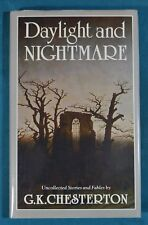 Daylight and Nightmare G. K. Chesterton Stories Dodd Mead & Company 1986 First