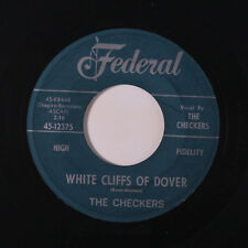 CHECKERS: White Cliffs Of Dover / Let Me Come Back 45 (rubber stamp ol)