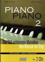 Klavier Noten : PIANO PIANO Band 2 mit 2 CD's Ausgabe : LEICHT  (Hage EH 3733)