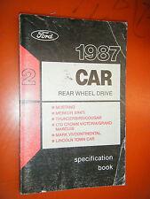 1987 FORD REAR WHEEL CAR SPECIFICATION BOOK MANUAL MUSTANG MARK VII MERKUR XR4Ti