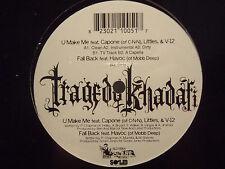 "TRAGEDY KHADAFI - U MAKE ME / FALL BACK (12"")  2003!!  RARE!!  CNN + MOBB DEEP!!"