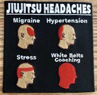 "Jiujitsu Headaches High Quality Patch for BJJ MMA Taekwondo Karate Judo 4"""