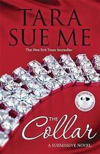 New, The Collar: Submissive 5 (The Submissive Series), Sue Me, Tara, Book