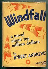 Windfall, a novel about ten million dollars by Robert Andrews - (hb,dj,1st ed)