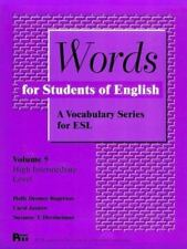 Words for Students of English : A Vocabulary Series for ESL, Vol. 5 (Pitt Series