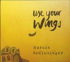 CD MARKUS SCHLESINGER - utilizzare tuo wings