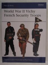 Osprey Men at Arms 516 : World War II Vichy French Security Troops