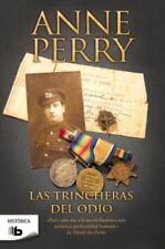 Las trincheras del odio (Spanish Edition) (Historica (Ediciones B)) by Anne Per