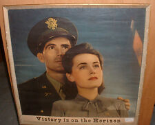 "2cd WORLD WAR POSTER "" 1942 -""VICTORY IS  ON THE HORIZON"" UNFRAMED 24"" X 24"""
