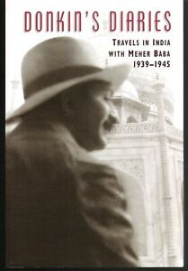 Donkin's Diaries Travels With Meher Baba 1939-1945