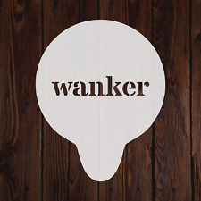 Wanker mylar stencil rude funny office gift baking decorating painting crafting