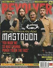 Revolver magazine Mastondon Metal Wrestlemania moments Mosh disasters