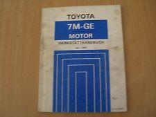 Reparaturanleitung Werkstatthandbuch MOTOR 7M-GE Toyota SUPRA MA70 1.1986 RM029M