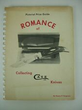 Romance of Collecting Case Knives 1972 Pictorial Price Guide