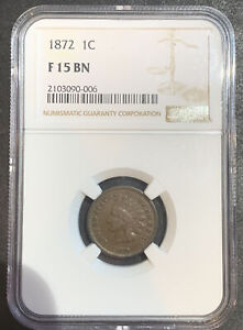 1872 Indian Head One Cent Copper 1C - NGC F15 BN NGC