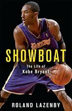 Showboat: The Life of Kobe Bryant,Roland Lazenby