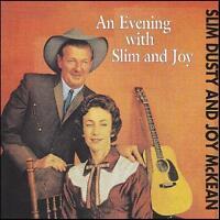 SLIM DUSTY & JOY McKEAN - AN EVENING WITH SLIM & JOY CD ~ AUSSIE COUNTRY *NEW*