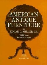 American Antique Furniture: A Book For Amateurs, Vol. 2 Edgar G. Miller, Jr. Pa