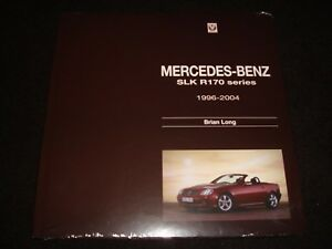 MERCEDES-BENZ SLK R170 SERIES 1996-2004 BRIAN LONG 2014 H/B BRAND NEW & SEALED.