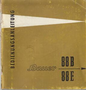 Bauer Bedienungsanleitung für 88B / 88E - Anleitung