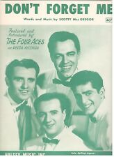 """THE FOUR ACES """"DON'T FORGET ME"""" PIANO/VOCAL/CHORDS SHEET MUSIC-1952-RARE-NEW!!"""