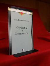 Julius Evola - René Guénon - GERARCHIA E DEMOCRAZIA - 1987