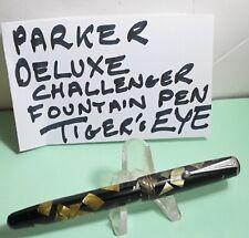 1930's PARKER DELUXE CHALLENGER STANDARD FOUNTAIN PEN TIGERS Eye 14K NIB Plunger