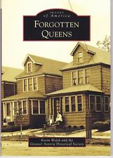 FORGOTTEN QUEENS SOFT COVER BOOK, FAB PHOTO VIEWS YOU'VE NEVER SEEN BEFORE, NYC