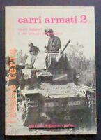 Militaria - Fronte terra - Carri Armati 2/3 - Carri leggeri - 1974