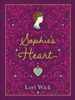 Sophie's Heart, Hardcover by Wick, Lori, Like New Used, Free shipping in the US