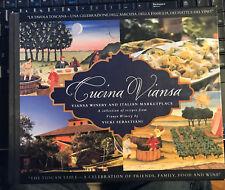 Cucina Viansa by Vicki Sebastiani SIGNED 1st Edition 1st Printing Viansa Winery