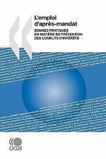 L' Emploi D'Après Mandat : Bonnes pratiques en matière de prévention des...