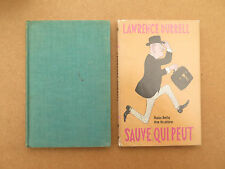 Stiff upper lip (1958) and Sauve qui peut (1966), by Lawrence Durrell