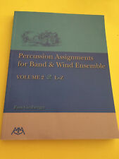 Percussion Assignments for Band & Wind Ensemble Volume 2 L-Z, Russ Girsberger