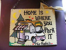 New Listing RV SIGN MOTORHOME HOME IS WHERE YOU PARK IT 8 X10 Personalized HANDMADE
