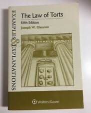 The Law of Torts : Examples and Explanations by Joseph Glannon Fifth Edition