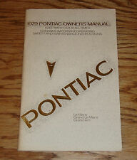 Original 1979 Pontiac Grand Am LeMans Owners Operators Manual 79