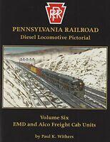 Pennsylvania Railroad Diesel Locomotive Pictorial, Vol. 6, EMD, ALCo Freight NEW