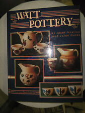 Watt Pottery - Price Guide - by Sue & David Morris - 160 pages